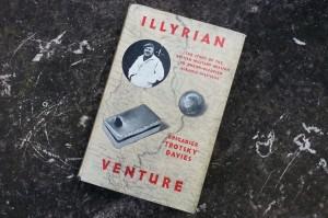 "Illyrian Venture, by Brigadier E. F. ""Trotsky"" Davies"