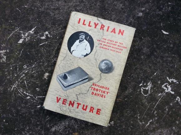 Brig 'Trotsky' Davies memoir, Illyrian Venture