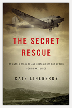 The Secret Rescue, by Cate Lineberry